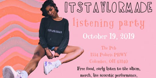 Itstaylormade's Album Release Party