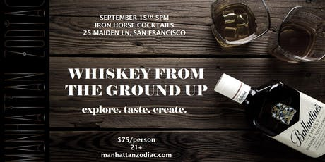Whisk(e)y From the Ground Up tickets