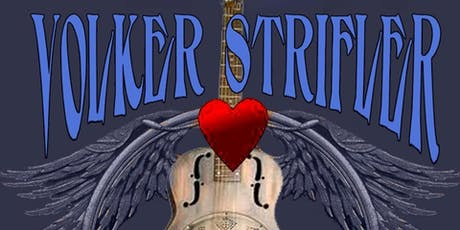 CLUB FOX BLUES JAM - THE VOLKER STRIFLER BAND tickets