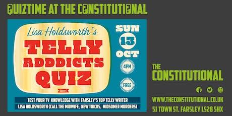 Lisa Holdsworth's Telly Addicts Quiz: 13 Oct 2019 tickets