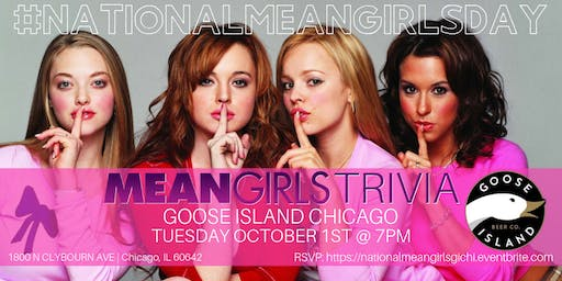 National Mean Girls Day Trivia Celebrated at Goose Island Chicago