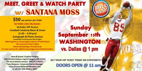 DB Cap Hgts: Wash vs. Dallas - MEET, GREET & WATCH PARTY  w/ SANTANA MOSS tickets