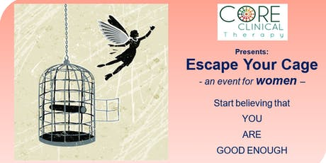 Escape Your Cage - an event for women tickets