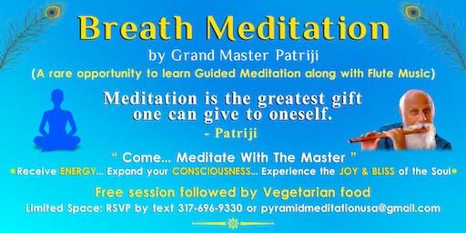 Aug 22nd Breath Meditation by Grand Master Patriji