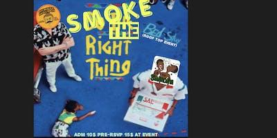 Stankonya & Guwopz Presents Smoke The Rite thing Event