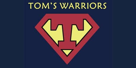 Tom's Warriors- Group for Children, Parents, Spouse/Partner of Those Gone from Cancer tickets