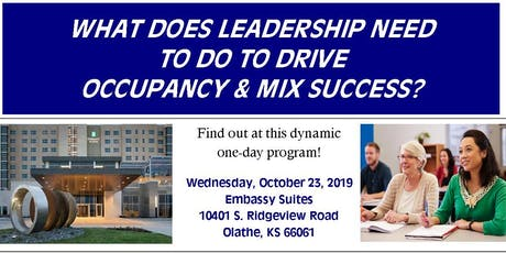 What Does Leadership Need To Do To Drive Occupancy & Mix Success? tickets