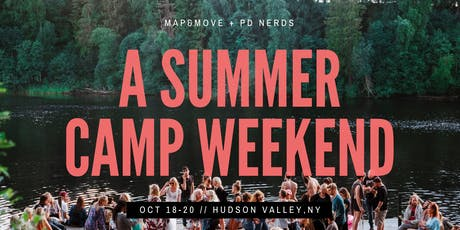 Summer Camp Weekend | Map&Move and Personal Development Nerds tickets