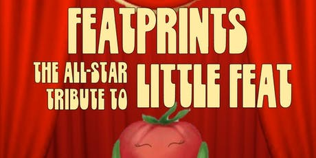 CLUB FOX BLUES JAM - FEATPRINTS - The All-Star Tribute to Little Feat tickets