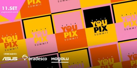 YOUPIX Summit 2019 tickets