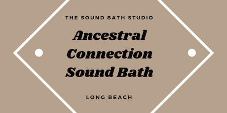 Ancestral Connection Sound Bath tickets