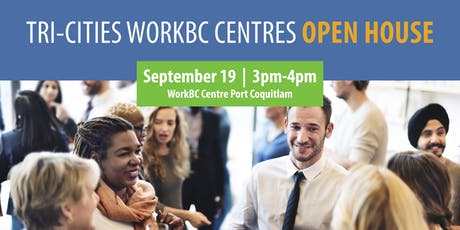 Tri-Cities WorkBC Centres Open House tickets