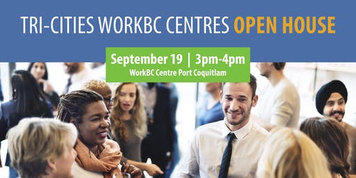 Tri-Cities WorkBC Centres Open House