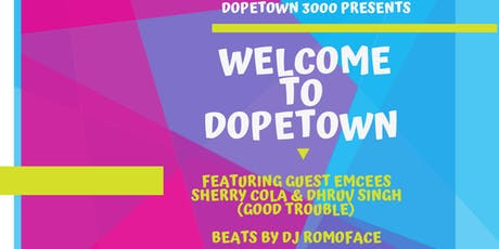 Welcome to DopeTown tickets