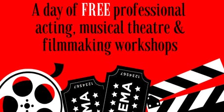 A DAY OF PROFESSIONAL ACTING, MUSICAL THEATRE, & FILMMAKING WORKSHOPS tickets
