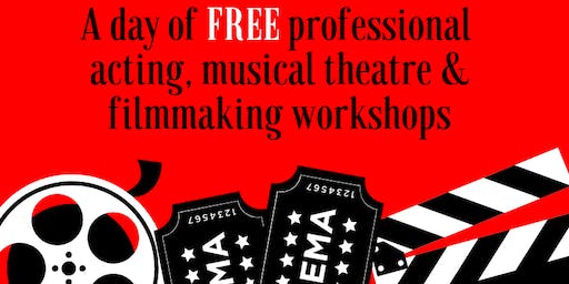 A DAY OF PROFESSIONAL ACTING, MUSICAL THEATRE, & FILMMAKING WORKSHOPS