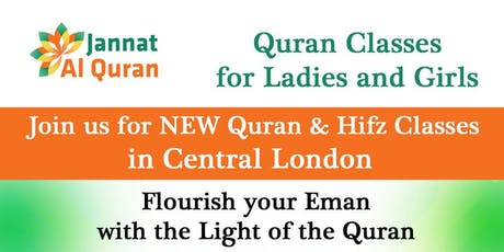 Join 'Jannat Al Quran', Ladies Quran Classes In Central London from September tickets
