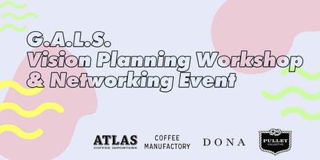 GALS Vision Planning & Networking Event tickets