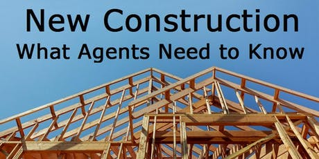 Selling New Construction - What Agents Need to Know  - FREE 3 HR CE McDonough tickets