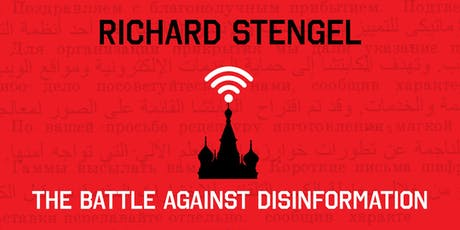 Richard Stengel: The Battle Against Disinformation tickets