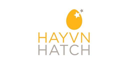 HAYVN HATCH - Meet, Mingle, Pitch & HATCH - March 30