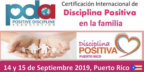 Certificación Internacional Disciplina Positiva en la Familia tickets