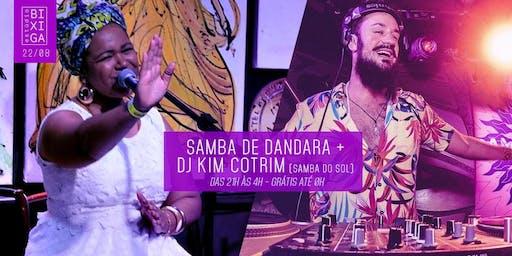 22/08 - SAMBA DE DANDARA + DJ KIM COTRIM NO ESTÚDIO BIXIGA