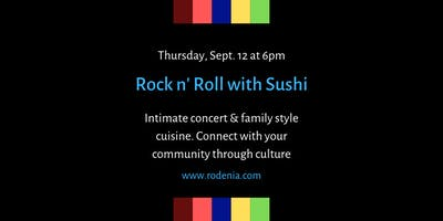 Rock n Roll with Sushi