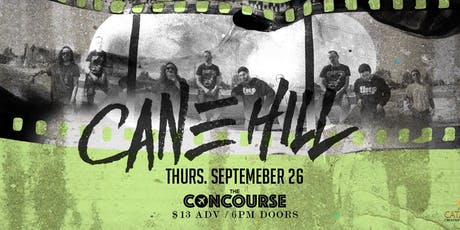 Cane Hill at The Concourse tickets