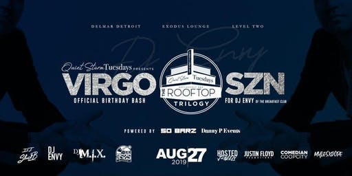 Quiet Storm Tuesday |  DJ Envy Official Birthday Celebration (Virgo SZN)