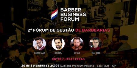 BARBER BUSINESS FORUM - 2º Fórum de Gestão de Barbearias - São Paulo-SP tickets