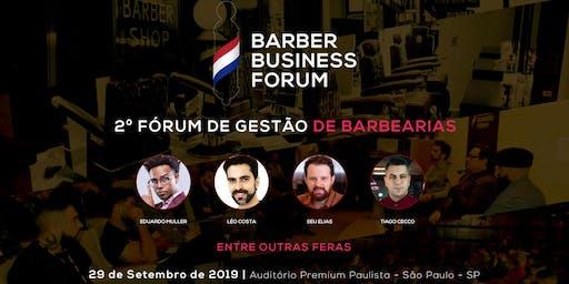 BARBER BUSINESS FORUM - 2º Fórum de Gestão de Barbearias - São Paulo-SP