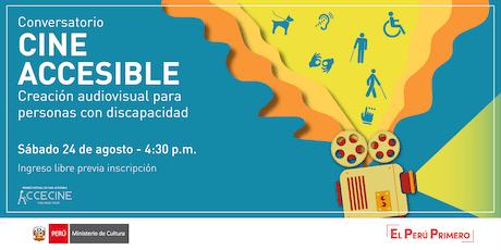 Conversatorio Cine Accesible: Creación audiovisual para personas con discapacidad entradas