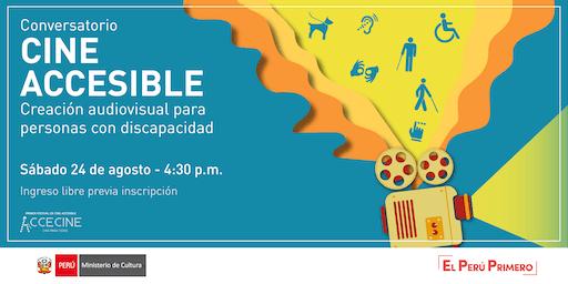 Conversatorio Cine Accesible: Creación audiovisual para personas con discapacidad
