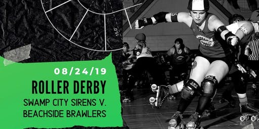 Roller Derby: Swamp City Sirens vs. Beachside Brawlers