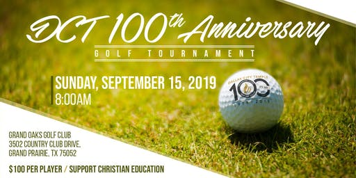 DCT 100th Anniversary Golf Tournament
