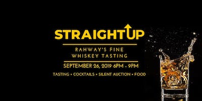 Straight Up: Rahway's Fine Whiskey  Tasting