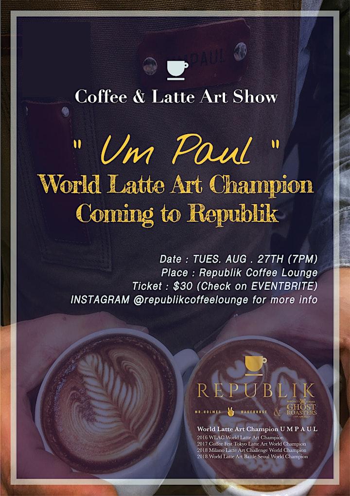 Republik: Coffee & Latte Art Show with World Latte Art Champion Um Paul image