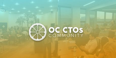 OC CTOs|  Speed to innovation: Crowdsourcing hardware products to life. tickets