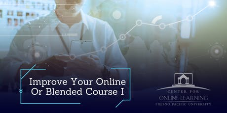 Improve Your Online or Blended Course I tickets