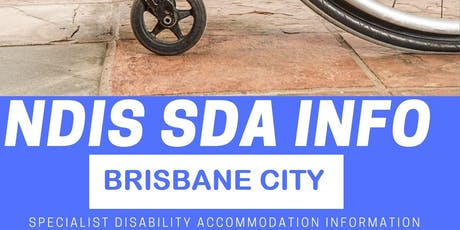 The NDIS & Finding Happy Homes for People with Disabilities - Brisbane City tickets