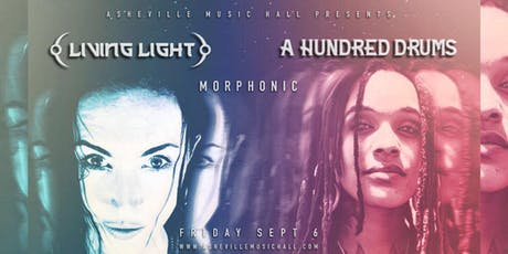 Living Light, A Hundred Drums & Morphonic | Asheville Music Hall tickets