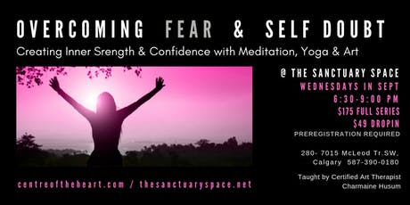 Overcoming Fear & Self Doubt tickets