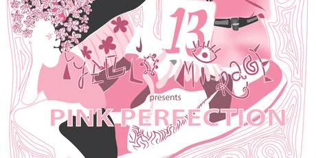 YYeLLO Mi-RAGE  Presents: Pink Perfection. A Fashion Exhibit tickets