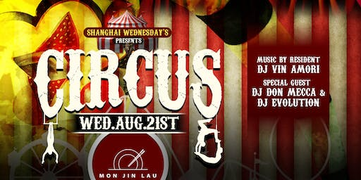 Shanghai Wednesday's Presents: The Annual Circus