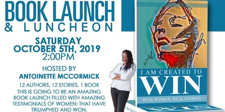 I Am Created To Win Book Launch/Luncheon tickets