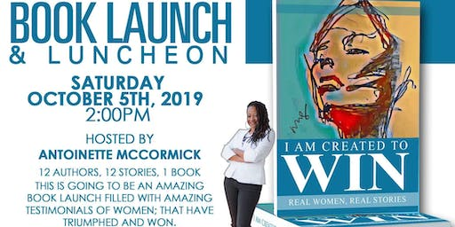 I Am Created To Win Book Launch/Luncheon