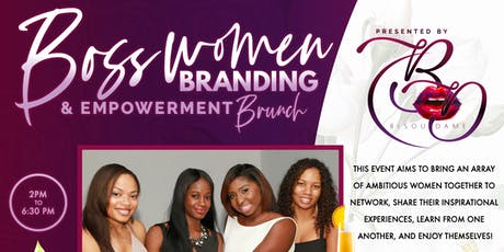 Boss Women Branding & Empowerment Brunch tickets