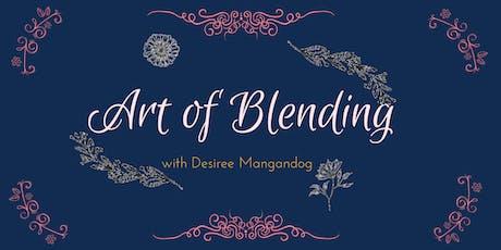 Art of Blending tickets