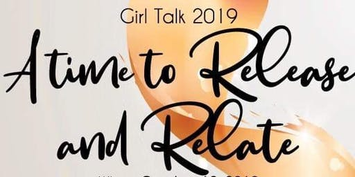 Girl Talk 2019: A Time to Release & Relate